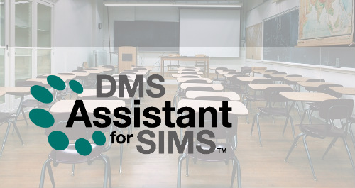 DMS Assistant for SIMS